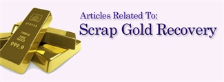 Articles related to scrap gold recycling