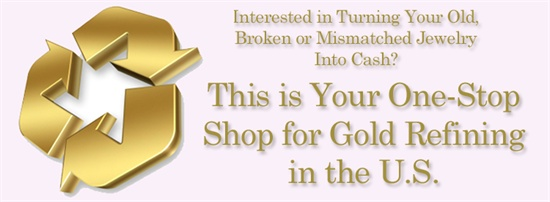 Interested in turning your old, broken or mismatched jewelry into cash?  This is your one-stop shop for online gold refineries in the U.S.